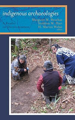 Indigenous Archaeologies