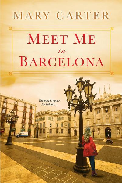 Download Meet Me in Barcelona Book