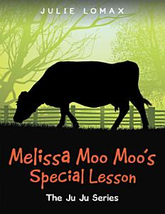 Melissa Moo Moo s Special Lesson Book