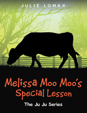 Melissa Moo Moo s Special Lesson