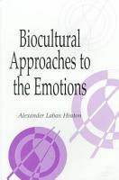 Biocultural Approaches to the Emotions PDF