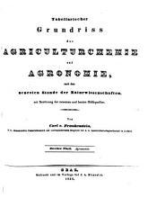 Tabellarischer Grundriss der Agriculturchemie und Agronomie nach dem neuesten Stande der Naturwissenschaften  etc   PDF