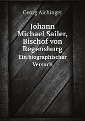 Johann Michael Sailer, Bischof von Regensburg