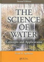 The Science of Water: Concepts and Applications, Second Edition, Edition 2