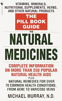 The Pill Book Guide to Natural Medicines