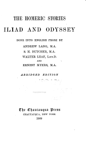 The Homeric Stories: Iliad and Odyssey