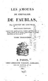Les amours du chevalier de Faublas: Volumes3à4
