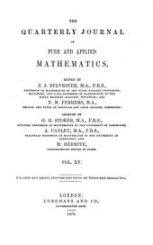 The Quarterly Journal of Pure and Applied Mathematics: Volume 15