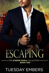 Escaping: A Mafia Romance