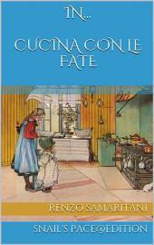 in Cucina con le Fate