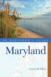 Explorer s Guide Maryland  Fourth Edition  PDF