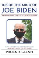 Download Inside the Mind of Joe Biden Book