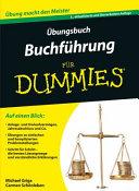 bungsbuch Buchf  hrung f  r Dummies PDF