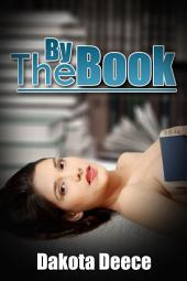 By The Book : Erotica Sex: (Adults Only Erotica)