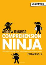 Comprehension Ninja for Ages 5-6: Non-Fiction