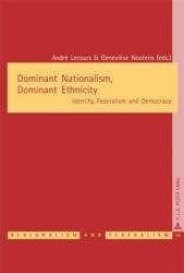 Dominant Nationalism  Dominant Ethnicity PDF