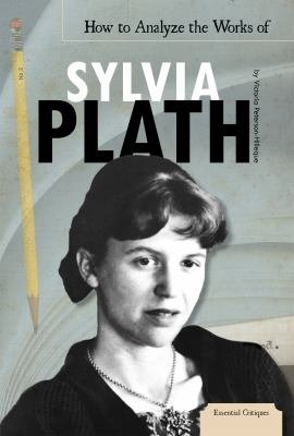 How to Analyze the Works of Sylvia Plath PDF