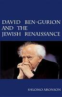 David Ben Gurion and the Jewish Renaissance PDF