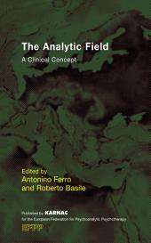 The Analytic Field: A Clinical Concept