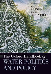 The Oxford Handbook of Water Politics and Policy PDF