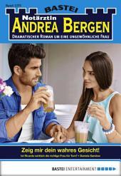 Notärztin Andrea Bergen - Folge 1275: Zeig mir dein wahres Gesicht!