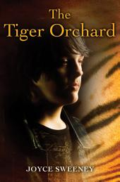 The Tiger Orchard