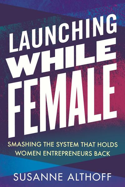 Download Launching While Female Book