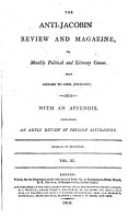 The Anti Jacobin Review and Magazine  Or  Monthly Political and Literary Censor  ed  by J R  Green   PDF