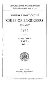 Report of the Chief of Engineers U.S. Army: Part 1, Volume 1
