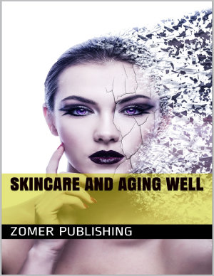Skincare and Aging Well