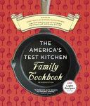 The America S Test Kitchen Family Cookbook Book PDF