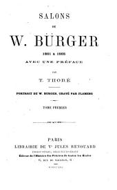 Salons de W. Bürger, 1861 à 1868: Volume 1