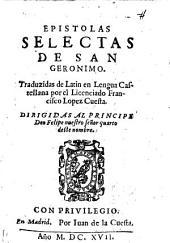 Epistolas Selectas De San Geronimo ; Traduzidas de Latin en Lengua Castellana por ... Francisco Lopez Cuesta