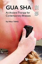 Gua Sha  An Ancient Therapy For Contemporary Illnesses PDF