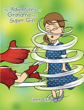 The Adventures of Grandma and Supergirl