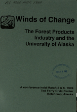 Winds of Change   the Forest Products Industry and the University of Alaska PDF