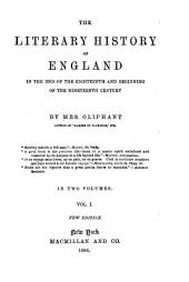 The Literary History of England: In the End of the Eighteenth and Beginning of the Nineteenth Century, Volume 1