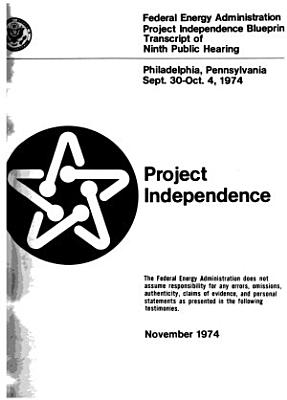 Project Independence  Philadelphia  Pennsylvania  Sept  30 Oct  4  1974