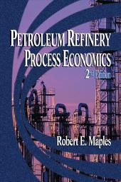 Petroleum Refinery Process Economics