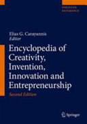 Encyclopedia of Creativity  Invention  Innovation and Entrepreneurship PDF