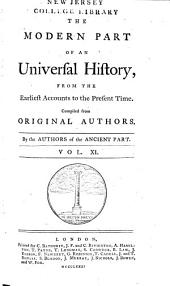 An Universal History: From the Earliest Accounts to the Present Time, Part 2, Volume 11