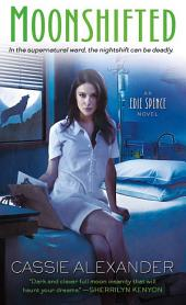 Moonshifted: An Edie Spence Novel