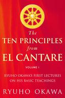 The Ten Principles from El Cantare Volume I