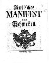 Russisches Manifest wieder Schweden. [Aug. 13, 1741.]