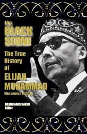 The True History of Elijah Muhammad
