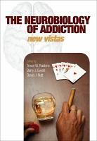 The Neurobiology of Addiction PDF