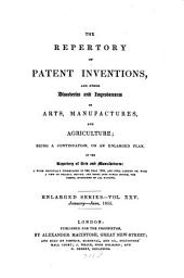 Repertory of patent inventions and other discoveries and improvements in arts, manufactures and agriculture: Volume 25