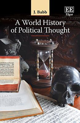 A World History of Political Thought