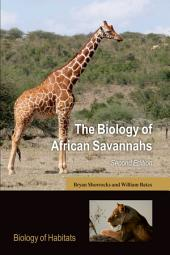 The Biology of African Savannahs: Edition 2