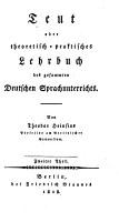 Teut oder theoretisch praktisches Lehrbuch des gesammten Deutschen Sprachunterrichts PDF